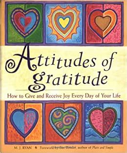 Attitudes Of Gratitude How To Give And Receive Joy Everyday Of Your Life 8FG0dAiG