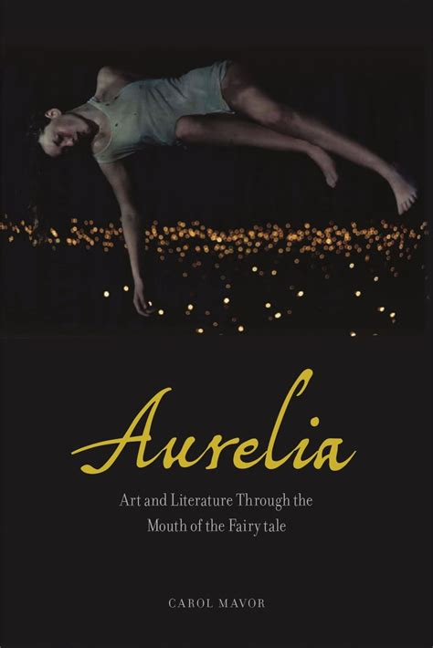 Aurelia Art And Literature Through The Mouth Of The Fairy Tale ...