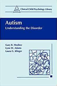 Autism Understanding The Disorder Clinical Child Psychology Library