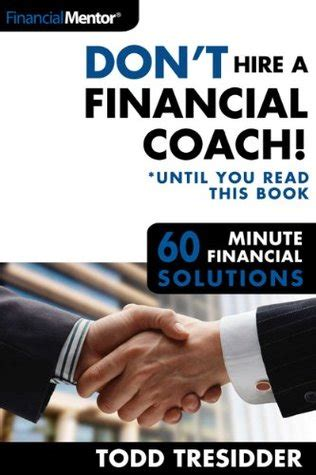 B009304jzu Dont Hire A Financial Coach Until You Read This Book 60 Minute Financial Solutions Book 4