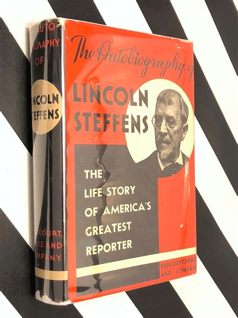 B018c1la6q The Autobiography Of Lincoln Steffens