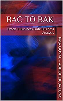 BAC To BAK Oracle EBusiness Suite Business Analysis