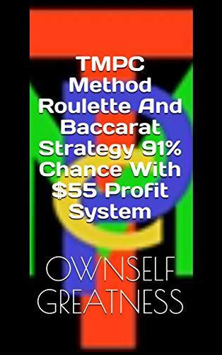 Baccarat Strategy Using Roulette With It 91 Chance 70 Profit Tmpc Method