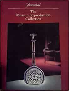 Baccarat The Re Museum Reproduction Collection