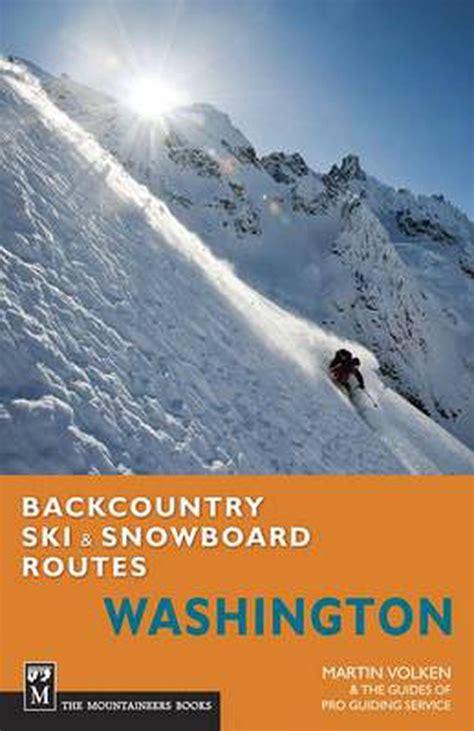Ich Koche Weihnachtskekse.Backcountry Ski Snowboard Routes Washington Epub Pdf Free