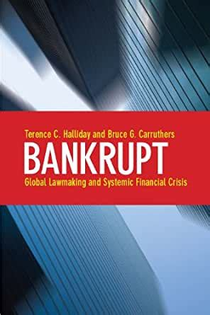 Bankrupt Global Lawmaking And Systemic Financial Crisis