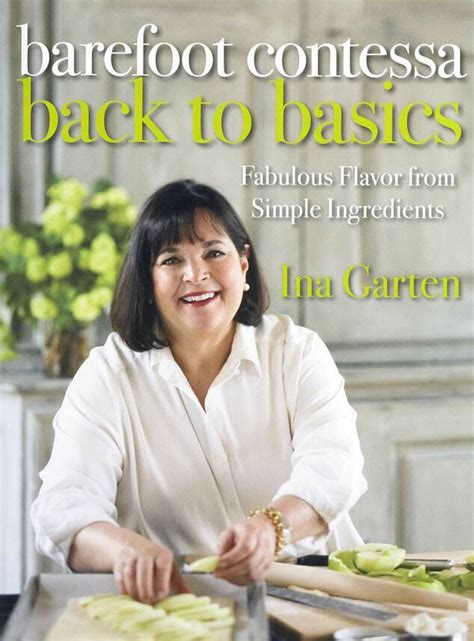 Barefoot Contessa Back To Basics Fabulous Flavor From Simple Ingredients
