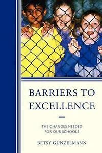 Barriers To Excellence Gunzelmann Betsy (ePUB/PDF) Free