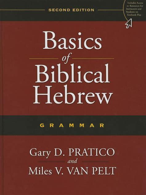 Basics Of Biblical Hebrew Grammar Second Edition (ePUB/PDF) Free