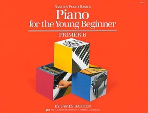 Bastien Piano Basics Piano For The Young Beginner Primer A