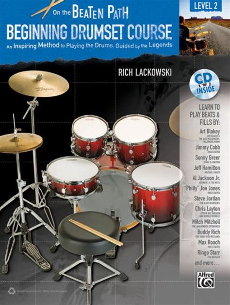 Beginning Drumset Course Level 2 An Inspiring Method To Playing The Drums Guided By The Legends