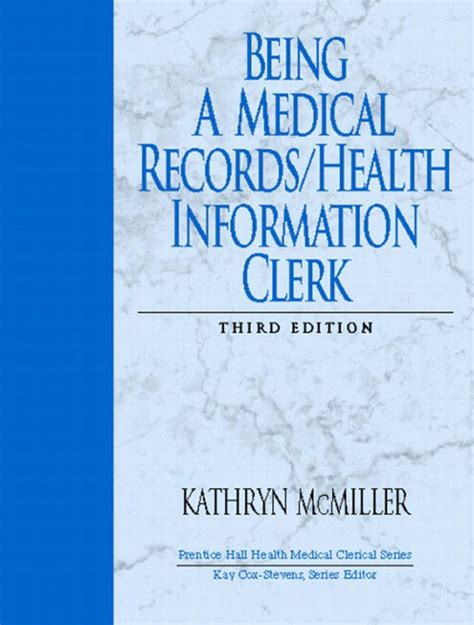 Being A Medical RecordsHealth Information Clerk 3rd Edition