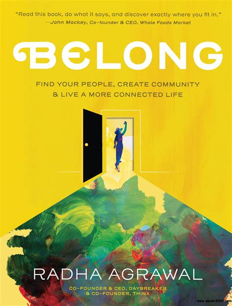 Belong Find Your People Create Community And Live A More Connected Life