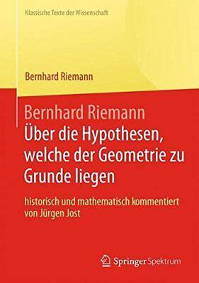 Bernhard Riemann Uber Die Hypothesen Welche Der Geometrie Zu ...