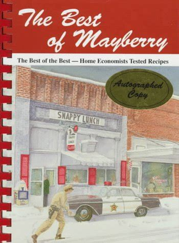 Best Of Mayberry The Best Of The Best Home Economists Tested Recipes