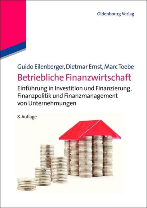 Betriebliche Finanzwirtschaft Eilenberger Guido Ernst Dietmar ...