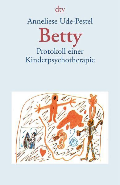Betty Protokoll Einer Kinderpsychotherapie