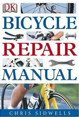 Bicycle Repair Manual Sidwells Chris (ePUB/PDF)