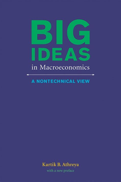 Big Ideas In Macroeconomics A Nontechnical View The MIT Press