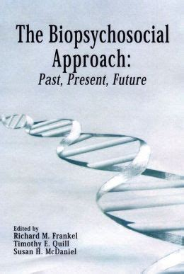 Biopsychosocial Approach Past Present Future