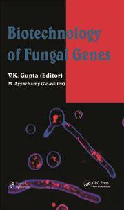 Biotechnology Of Fungal Genes Gupta V K Ayyachamy M (ePUB/PDF)