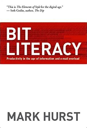 Bit Literacy Productivity In The Age Of Information And Email Overload
