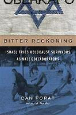 Bitter Reckoning Israel Tries Holocaust Survivors As Nazi Collaborators
