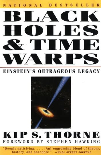 Black Holes Time Warps Einsteins Outrageous Legacy Commonwealth Fund Book Program
