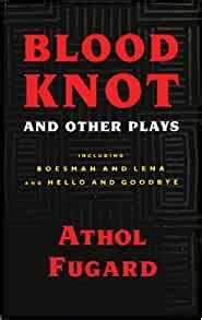 Blood Knot And Other Plays Fugard Athol (ePUB/PDF)