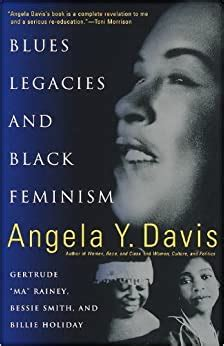 Blues Legacies And Black Feminism Gertrude Ma Rainey Bessie Smith And Billie Holiday