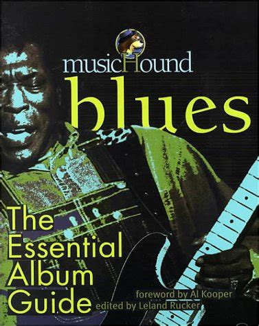 Blues The Essential Album Guide