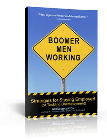 Boomer Men Working Strategies For Staying Employed And Tackling Unemployment
