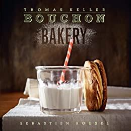 Bouchon The Thomas Keller Library English Edition