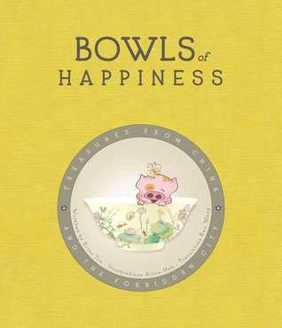 Bowls Of Happiness Treasures From China And The Forbidden City