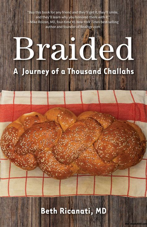 Braided A Journey Of A Thousand Challahs