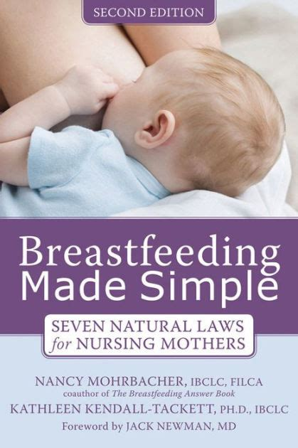 Breastfeeding Made Simple Seven Natural Laws For Nursing Mothers