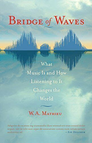 Bridge Of Waves What Music Is And How Listening To It Changes The World
