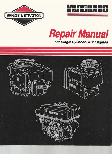 Briggs And Stratton Repair Manual Uk (ePUB/PDF)