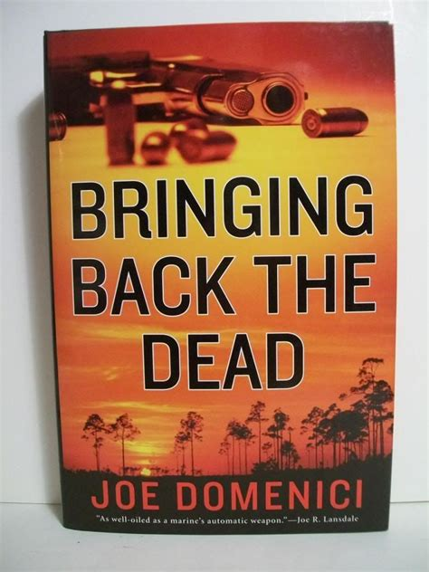 Bringing Back The Dead Domenici Joe
