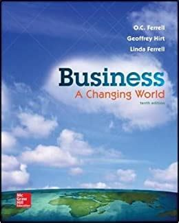Business A Changing World Standalone Book