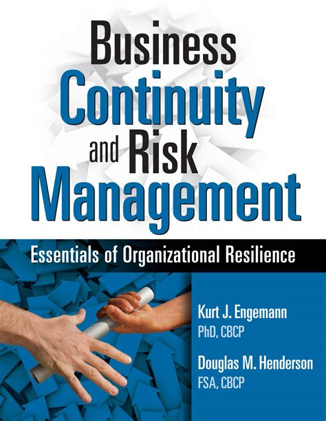 Business Continuity And Risk Management Essentials Of Organizational Resilience
