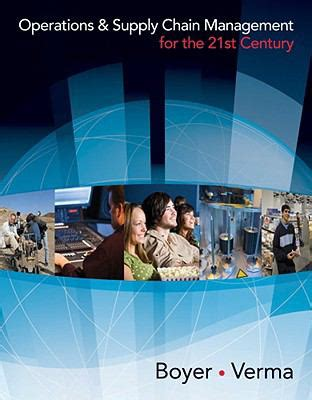 By Ken Boyer Operations And Supply Chain Management For The 21st Century With Printed Access Card Available Ti 1st First Edition Hardcover