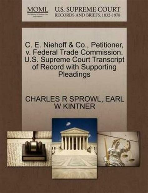 C E Niehoff Co Petitioner V Federal Trade Commission Us Supreme Court Transcript Of Record With Supporting Pleadings