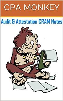 CPA Monkey CRAM Notes For The CPA Auditing Attestation Exam 20182019 Edition