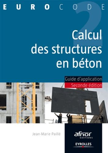 Calcul Des Structures En Beton Guide Dapplication