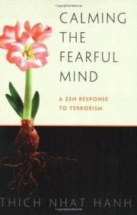 Calming The Fearful Mind Hanh Thich Nhat (ePUB/PDF)