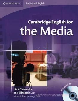 Cambridge English For The Media Studentbook Per Le Scuole Superiori Con Cd Audio