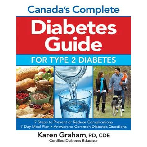 Canadas Complete Diabetes Guide For Type 2 Diabetes