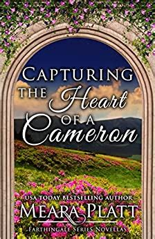 Capturing The Heart Of A Cameron Farthingale Series Novellas Book 1 English Edition