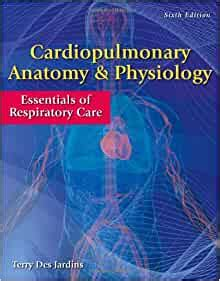 Cardiopulmonary Anatomy Physiology Essentials Of Respiratory Care